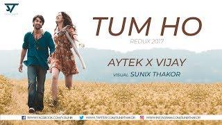 Tum Ho Remix – Rockstar – AYTEK X VIJAY