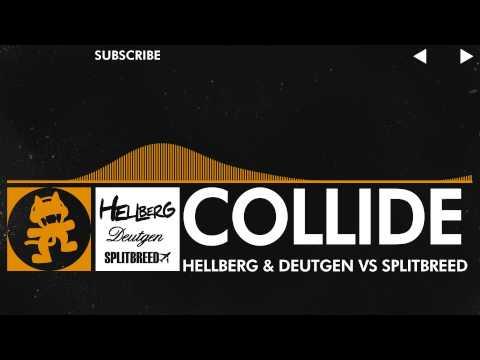 Hellberg & Deutgen vs Splitbreed - Collide [Monstercat Release]