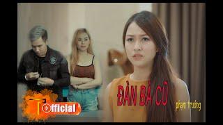Đàn Bà Cũ - Short Film - Phạm Trưởng [ Official 4K ]
