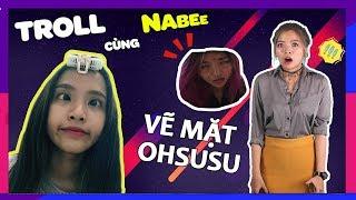"""""""ĐỪNG NGỦ KHI NABEE CÒN THỨC"""" - TROLL OHSUSU THẬT THỐN !!!"""
