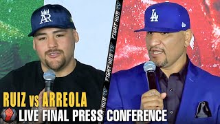 ANDY RUIZ JR VS. CHRIS ARREOLA FINAL PRESS CONFERENCE