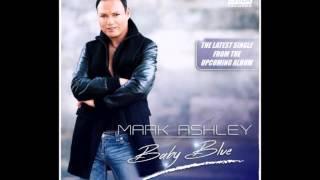 Mark Ashley - Baby Blue (Single Edit 2015)