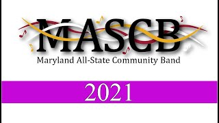 2021 Maryland All-State Community Band [ FULL CONCERT ]