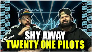FIRST TIME LISTEN!! Twenty One Pilots - Shy Away (Official Video) *REACTION!!