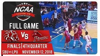 NCAA 94 MB Finals: SBU vs. LPU | Full Game | 4th Quarter | November 12, 2018