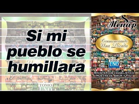 Si mi pueblo se humillara / Linaje del Altísimo / Menap