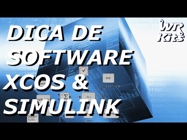 XCOS & SIMULINK | Software #15