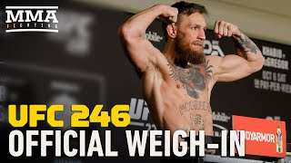 UFC 246 Official Weigh-ins - MMA Fighting