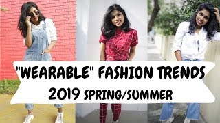 """Wearable"" Fashion Trends 2019 Spring Summer -  Affordable SS2019 trends India 