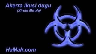 09 Akerra ikusi dugu -  Xirula Mirula.wmv