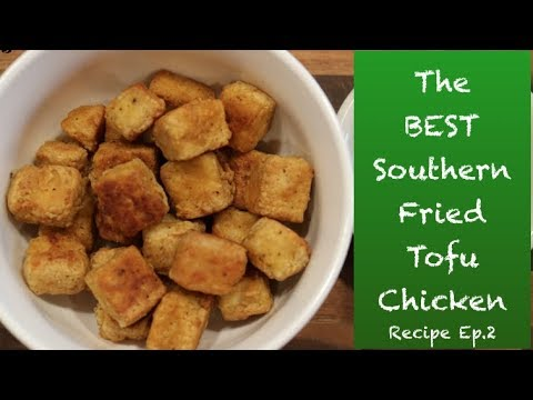 How to Make THE BEST Southern Fried TOFU Chicken (Recipe) || Steffanie's Journey
