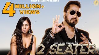 2 Seater – Mika Singh Ft Pallavi Sood & Wolfy Video HD