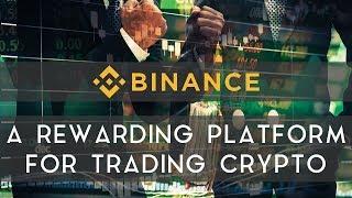 BINANCE | A rewarding platform for trading crypto