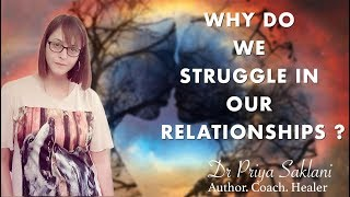 Why Do We Struggle in Our Relationship?