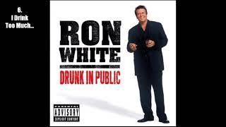 Ron White - Drunk in Public (2003) [Full Album] [Audio]