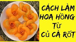 💐Cách làm hoa hồng bằng cà rốt-#tap1-Cook delicious food with me||không ngờ lại dễ đến thế này