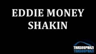 Eddie Money - Shakin' [LYRICS]