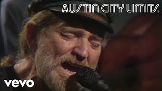 Willie Nelson - Have I Stayed Away Too Long (Live From Austin City Limits, 1983)