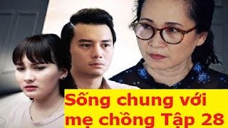 'Sống chung với mẹ chồng' tập 28: Thanh khóc lóc xin tha thứ, bi kịch của Trang bắt đầu