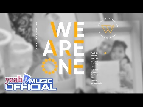 We Choice Awards - We Are One | Nhiều Ca Sĩ | Official MV | Nhạc trẻ hay mới nhất