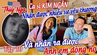 CS Kim Ngân nhận được nhiều sự yêu thương và nhận ra được bà con dòng họ tập 10 - No.164