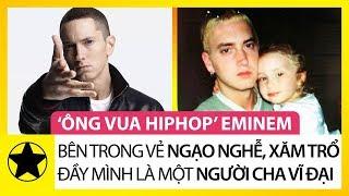 """""""Ông Vua Hiphop"""" Eminem – Bên Trong Vẻ Ngạo Nghễ, Xăm Trổ Đầy Mình Là Một Người Cha Vĩ Đại"""