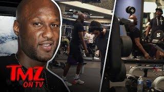 Lamar Odom Training For A Return! | TMZ TV