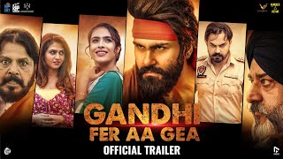 Gandhi Fer Aa Gea 2020 Movie Video HD
