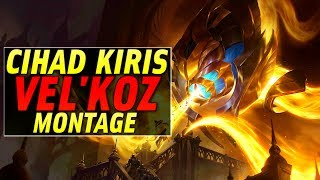 Cihad Kiriş Vel'Koz Montage - Best Vel'Koz Plays | League of Legends