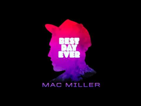 Mac Miller - Donald Trump (Best Day Ever) HQ