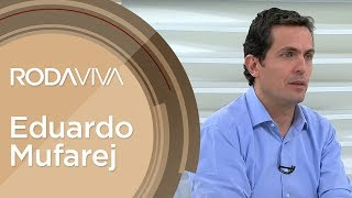 Dialethos Eventos - Roda Viva | Eduardo Mufarej