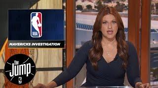 Rachel Nichols details NBA's findings in Dallas Mavericks workplace investigation | The Jump | ESPN