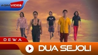 Dewa - Dua Sejoli | Official Video