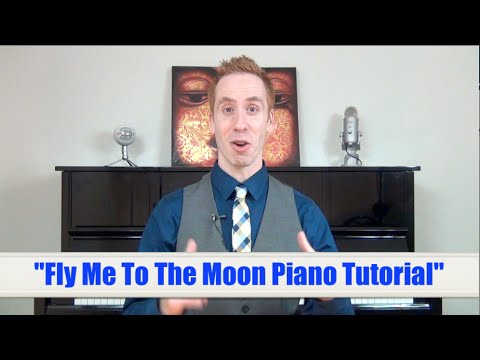 Fly Me To The Moon Piano Tutorial