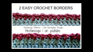 2 SUPER SIMPLE CROCHET BORDERS, alternate double crochet border, and triple crochet border
