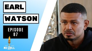 Episode 87 - Know It From Playing with Earl Watson