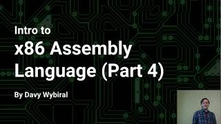 Intro to x86 Assembly Language (Part 4)