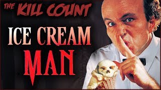 Ice Cream Man (1995) KILL COUNT