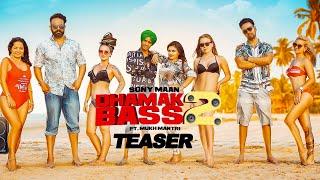 Dhamak Bass 2 – Teaser – Sony Maan – Mukh Mantri
