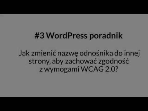 Jak zmienić nazwę odnośnika do innej strony, aby zachować wymogi dostępności WCAG 2.0?