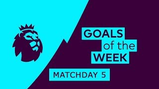 Premier League Goals & Highlights | Matchday 5 | 2018/19