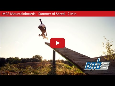 MBS Mountainboards - Action - Summer of Shred 2015 - 2 Min