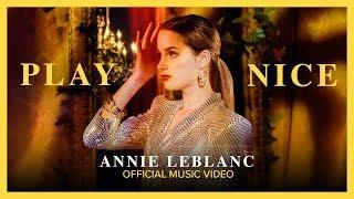 "PLAY NICE   Annie LeBlanc   ""Crown Lake"" Official Music Video"