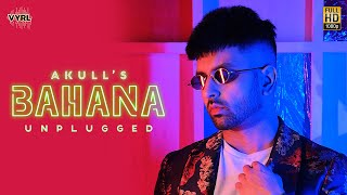 Bahana (Unplugged) – Akull Video HD