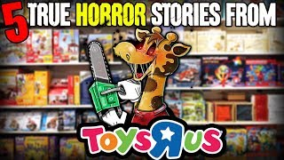 "5 TRUE Toys ""R"" Us Horror Stories!"