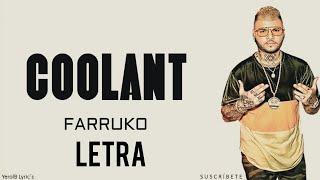 Coolant _ Farruko (LETRA)