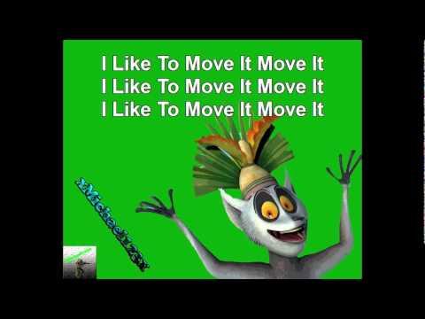 I like to move it move