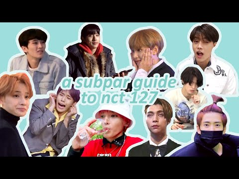 a subpar guide to nct 127