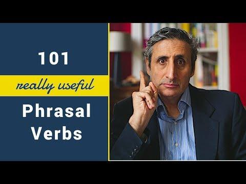 101 Really Useful PHRASAL VERBS: intermediate and advanced