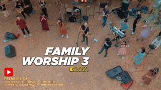 FAMILY WORSHIP-3 (OFFICIAL VIDEO)